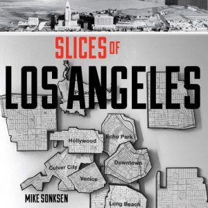 slices of L.A.