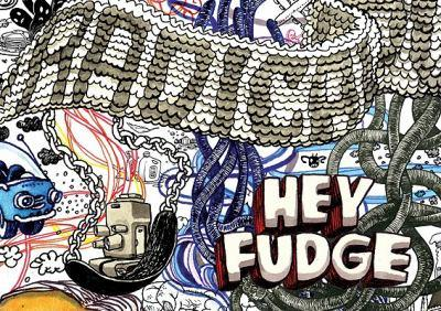 hey-fudge