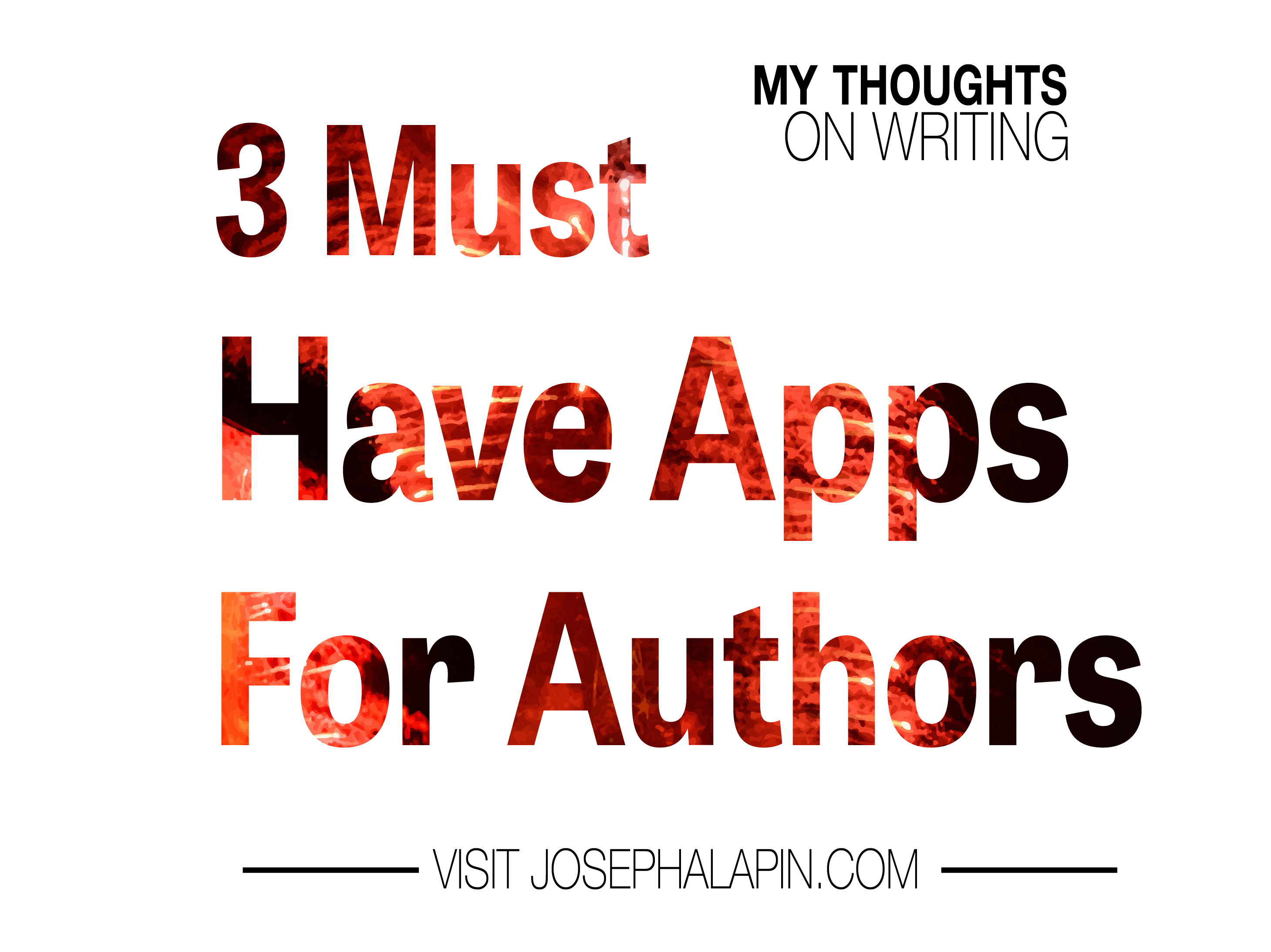 3 Must Have Apps for Authors